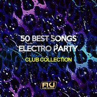 50 Best Songs Electro Party — сборник