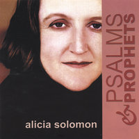 Psalms and Prophets — Alicia Solomon