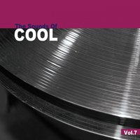 The Sounds of Cool, Vol. 7 — сборник