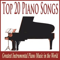 Top 20 Piano Songs: Greatest Instrumental Piano Music in the World — Robbins Island Music Group