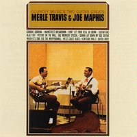 Country Music's 2 Guitar Greats Merle Travis & Joe Maphis — Merle Travis, Joe Maphis