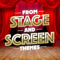 From Stage and Screen: Themes — TV Theme Players, Original Cast|Original Motion Picture Soundtrack|TV Theme Players