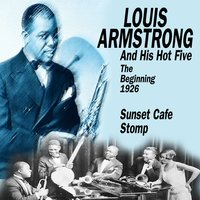 The Beginning - 1926 — Louis Armstrong Hot Five