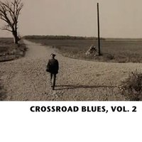 Crossroad Blues, Vol. 2 — сборник
