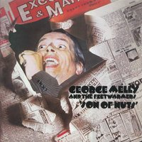 Son Of Nuts — George Melly & The Feetwarmers