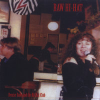 Raw Hihat — Denise Dale and the Hihat Club