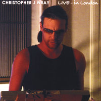 Live in London — Christopher J Wray