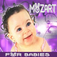 Mozart For Babies, Vol. 4 — сборник
