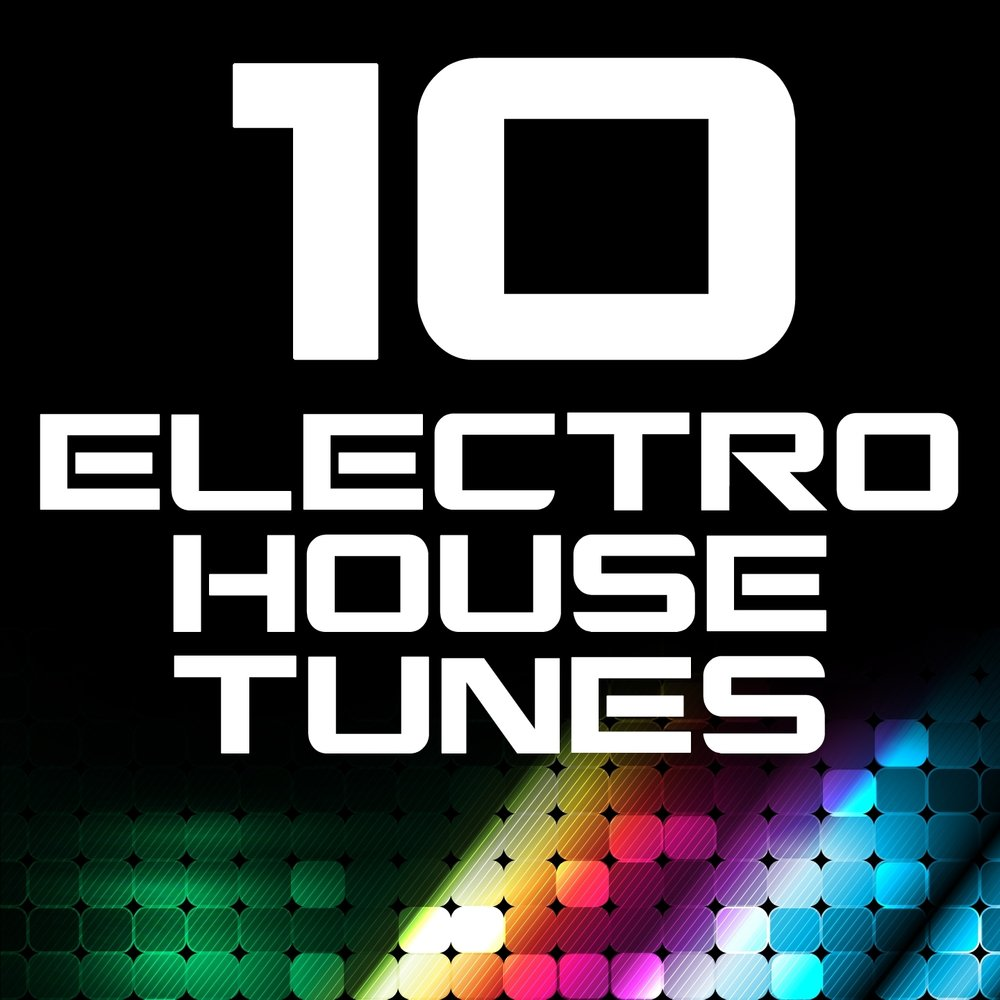 10 electro house tunes for Funky house tunes