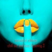 Sounds of Silence, Vol. 3 — сборник