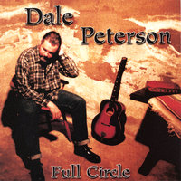 Full Circle — Dale Peterson