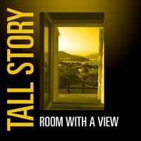 Room With A View — Tall Story, Alan Murphy