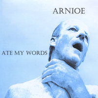 Ate My Words — Arnioe