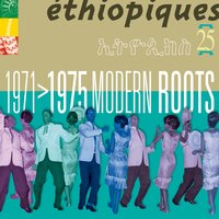 Ethiopiques, Vol. 25: Modern Roots (1971-1975) — сборник