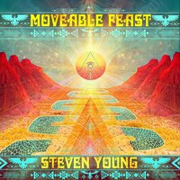 Moveable Feast... — Steven Young