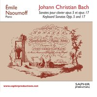 Sonate pour clavier opus 5 et opus 17, Keyboard sonatas Opp. 5 and 17 — Emile Naoumoff