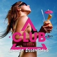 Club Session Summer Essentials — сборник