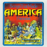 Songs That Made America Famous — Patrick Sky
