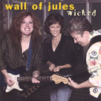 Wicked — Wall of Jules