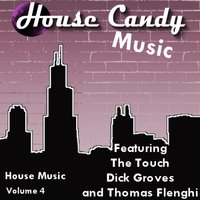 House Candy, Vol. 4 - EP — The Touch
