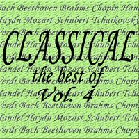 Classical... the Best of Bach, Beethoven, Brahms, Chopin, Handel, Haydn, Mozart, Schubert, Tchaikovsky, Verdi Vol. 4 — сборник