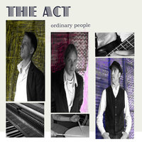 Ordinary People — The Act