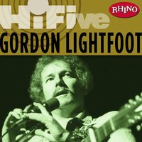 Rhino Hi-Five: Gordon Lightfoot — Gordon Lightfoot