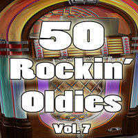 50 Rockin' Oldies, Vol. 7 — сборник