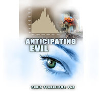 Anticipating Evil — Chris Oyakhilome, Phd