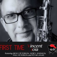 First Time (feat. Ricky Peterson, Gerey Johnson, Paul Peterson & Petar Janjic) — Ricky Peterson, Paul Peterson, Vincent Ioia, Gerey Johnson, Petar Janjic