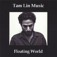Floating World — Tam Lin Music