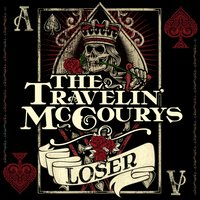 Loser — The Travelin' McCourys