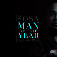 Man of the Year (feat. Black Dada) — Sosa Man