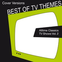 Alltime Classic TV Shows 2 — TV And Movie Lounge Club Band