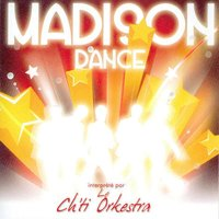 Madison Dance — Le Ch'ti Orkestra