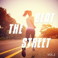 Beat The Street, Vol. 2 — сборник