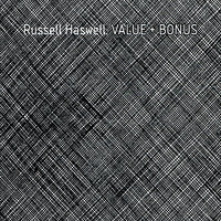Value + Bonus — Russell Haswell
