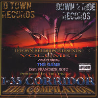 I-35 Corridor The Compilation Featuring The Game One Blood and Dem Franchize Boyz and E-Class from SwishaHouse — Eieg/DTR Compilation