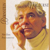 Nocturne — Leonard Bernstein, Эдвард Григ, Carmen Dragon, The Hollywood Bowl Symphony Orchestra, Nocturne