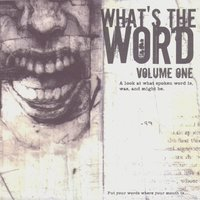 What's The Word Vol. 1 — Various Artists - Invisible Records