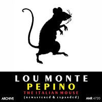 Pepino, The Italian Mouse — Lou Monte