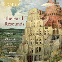 The Earth Resounds — The Sixteen, Harry Christophers, Eamonn Dougan