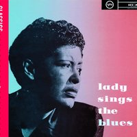 Lady Sings The Blues — Billie Holiday