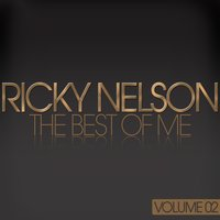 The Best of Me — Ricky Nelson