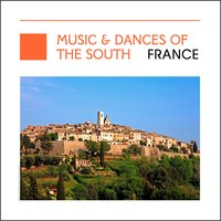 Music & Dances Of The South France — сборник