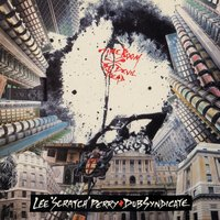 "Time Boom X De Devil Dead — Lee ""Scratch"" Perry, The Dub Syndicate"