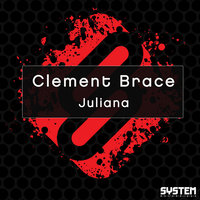 Juliana — Clement Brace
