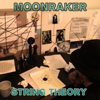 String Theory — Moonraker