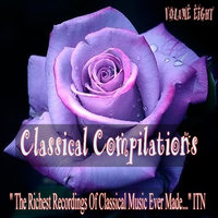 Classical Compilations, Vol. Eight — сборник