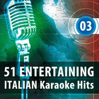 51 Entertaining Italian Karaoke Hits, Vol. 3 — Babalù Band